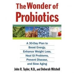 The Wonder of Probiotics Book Click to read FREE Excerpt!
